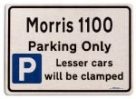 Morris 1100 Car Owners Gift| New Parking only Sign | Metal face Brushed Aluminium Morris 1100 Model